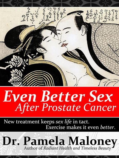 Even Better Sex After Prostate Cancer